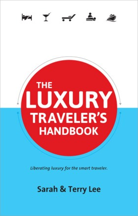 The Luxury Traveller's Handbook helps bring a luxury travel focus to LiveShareTravel